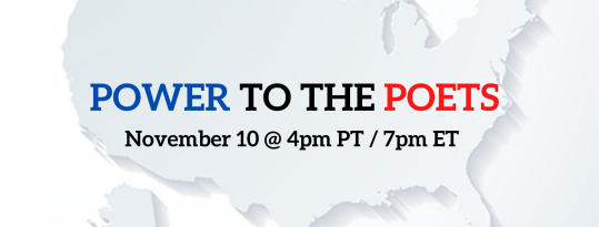 POWER TO THE POETS November 10